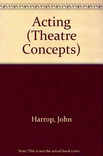 9780415059619: Acting (Theatre Concepts Series)