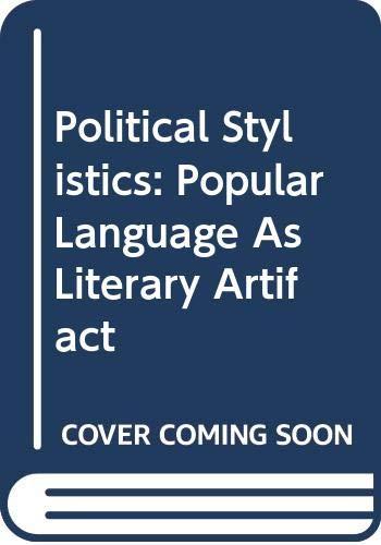 9780415059916: Political Stylistics: Popular Language as Literary Artifact