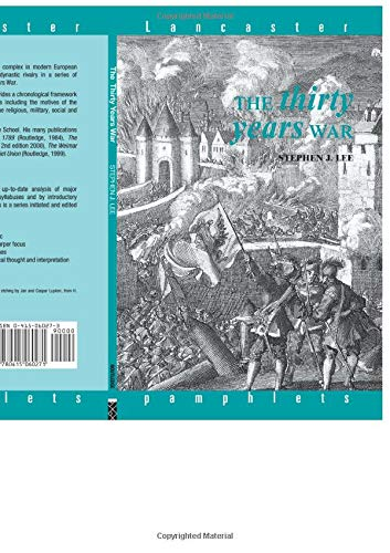 The Thirty Years War (Lancaster Pamphlets): Stephen J. Lee