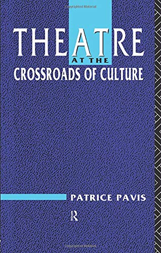 9780415060387: Theatre at the Crossroads of Culture