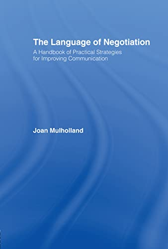 9780415060400: The Language of Negotiation: A Handbook of Practical Strategies for Improving Communication