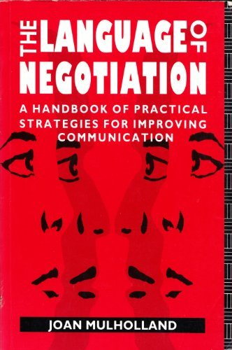 9780415060417: The Language of Negotiation: A Handbook of Practical Strategies for Improving Communication