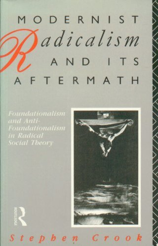 9780415060813: Modernist Radicalism and its Aftermath
