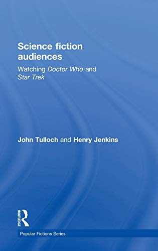9780415061407: Science Fiction Audiences: Watching Star Trek and Doctor Who (Popular Fictions Series)