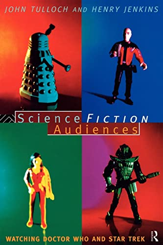 9780415061414: Science Fiction Audiences: Watching Star Trek and Doctor Who (Popular Fictions Series)