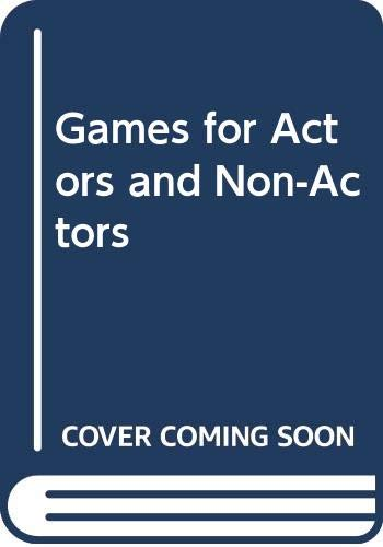9780415061544: Games for Actors and Non-Actors