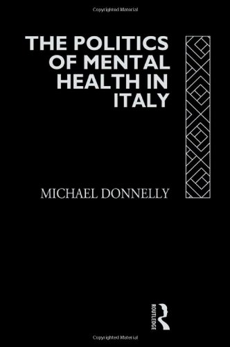 9780415061766: The Politics of Mental Health in Italy