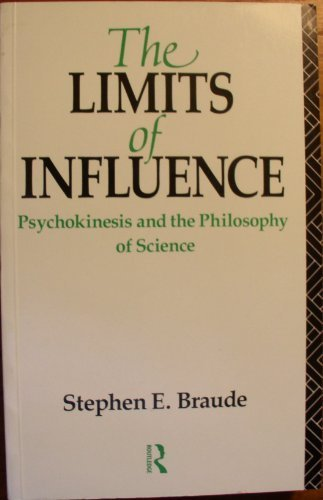 9780415062039: The Limits of Influence Psychokinesis and the Philosophy of Science