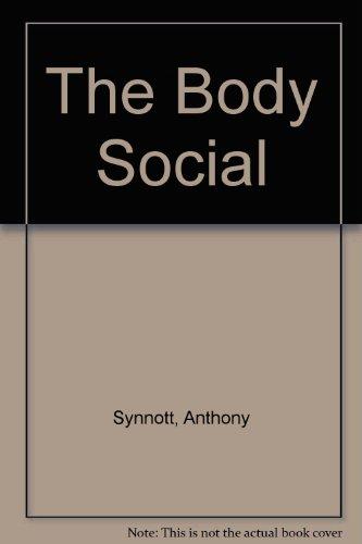 9780415062961: The Body Social