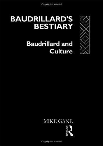 9780415063067: Baudrillard's Bestiary: Baudrillard and Culture