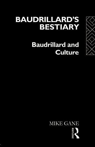 9780415063074: Baudrillard's Bestiary: Baudrillard and Culture