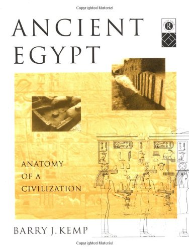 9780415063463: Ancient Egypt: Anatomy of a Civilization