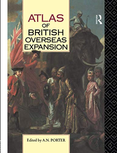 9780415063470: Atlas of British Overseas Expansion