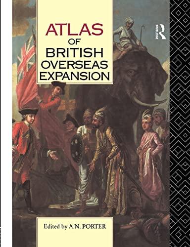 9780415063470: Atlas of British Overseas Expansion