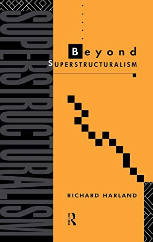 9780415063586: Beyond Superstructuralism CL