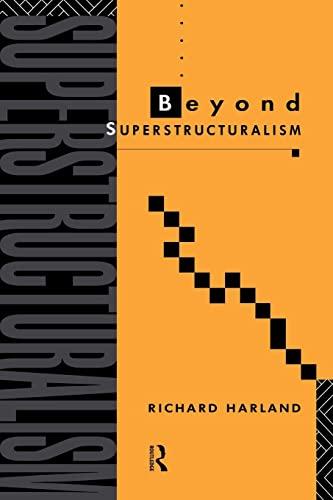 Beyond Superstructuralism: Richard Harland