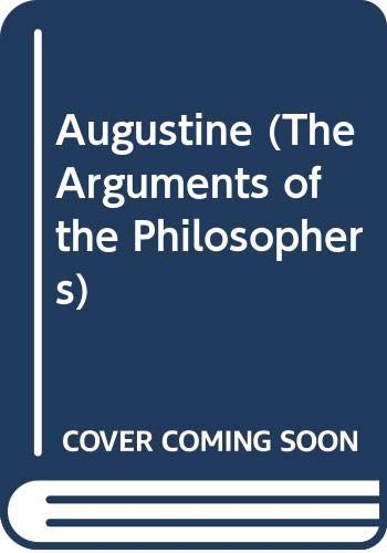 9780415063647: Augustine (Arguments of the Philosophers)