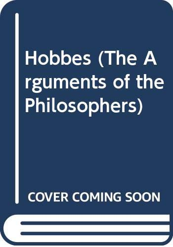 9780415063661: Hobbes (The Arguments of the Philosophers)