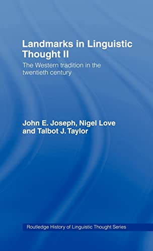 9780415063968: Landmarks in Linguistic Thought Volume II: The Western Tradition in the Twentieth Century (History of Linguistic Thought) (Vol 2)