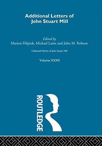 Collected Works of John Stuart Mill: XXXII. Additional Letters: Marion Filipuik