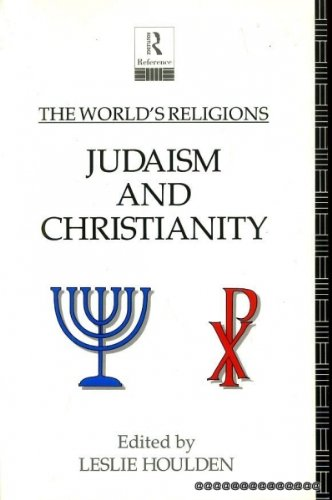 9780415064316: Worlds Religions:Judaism&Chris: Judaism and Christianity (The World's Religions)