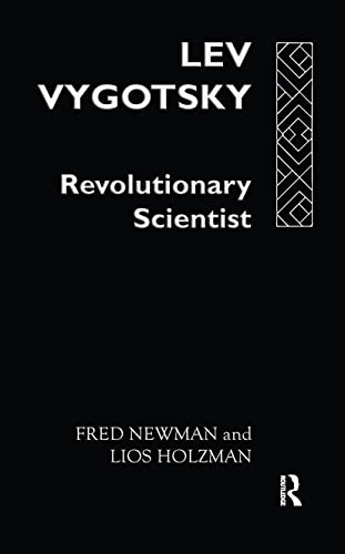 9780415064415: Lev Vygotsky:Revoltn Scientist: Revolutionary Scientist (Critical Psychology)