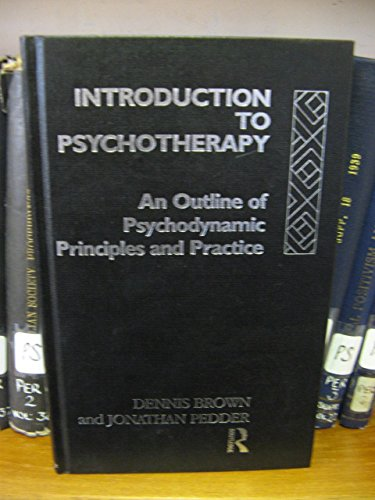 9780415064439: Introduction to Psychotherapy: An Outline of Psychodynamic Principles and Practice