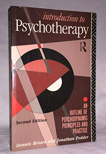 9780415064446: Introduction to Psychotherapy: An Outline of Psychodynamic Principles and Practice