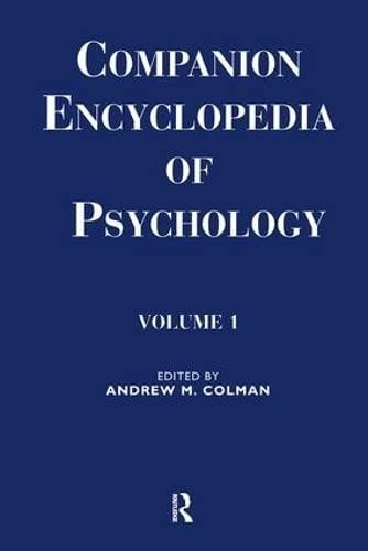 Companion Encyclopedia of Psychology: 2-volume set (Routledge Companion Encyclopedias)