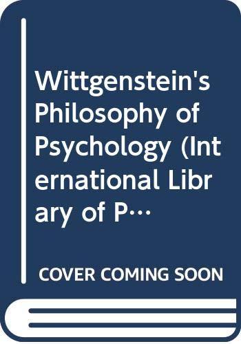 9780415064521: Wittgenstein's Philosophy of Psychology