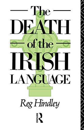 9780415064811: The Death of the Irish Language