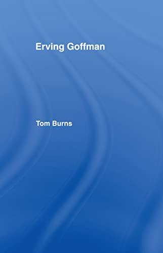 9780415064927: Erving Goffman