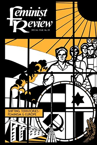 9780415065382: Feminist Review: Issue 39: Shifting Territories: Feminism and Europe
