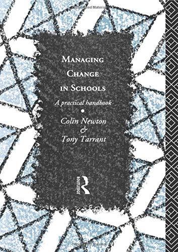 9780415065498: Managing Change in Schools: A Practical Handbook (Educational Management)