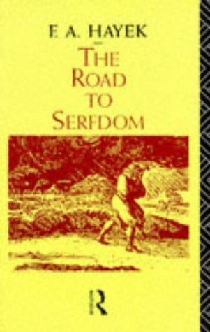 9780415065603: The Road to Serfdom (Routledge Classics)