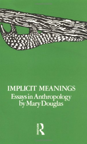 Implicit Meanings: Essays in Anthropology