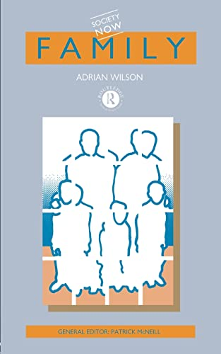 9780415065641: Family (Society Now)