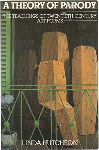 9780415065870: A Theory of Parody: Teaching of Twentieth Century Art Forms