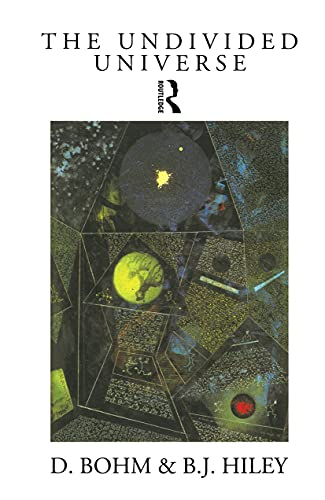 9780415065887: The Undivided Universe: An Ontological Interpretation of Quantum Theory