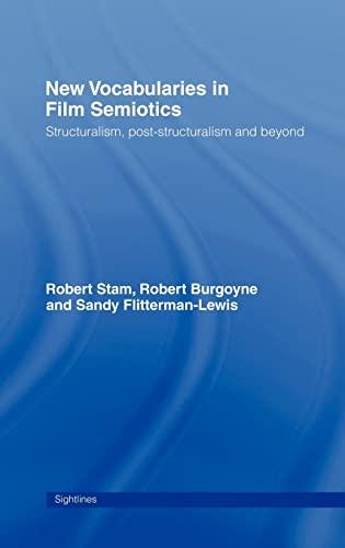 9780415065948: New Vocabularies in Film Semiotics: Structuralism, Poststructuralism and Beyond (Sightlines)
