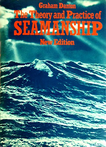 9780415065962: Theory and Practice of Seamanship