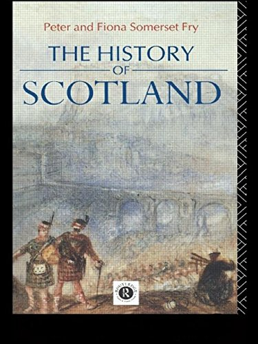 The History of Scotland (0415066018) by Peter Fry; Fiona Somerset Fry
