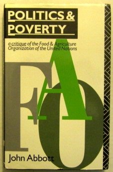 9780415066501: Politics and Poverty: A Critique of the Food and Agriculture Organization of the United Nations