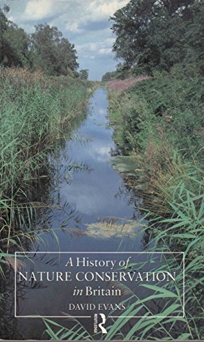 9780415066532: A History of Nature Conservation in Britain