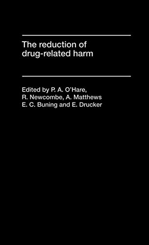 The Reduction of Drug-Related Harm: BUNING, E. C.;