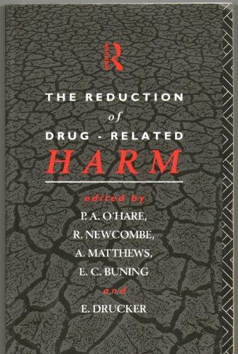 The Reduction of Drug-Related Harm: Drucker, E., O'Hare,