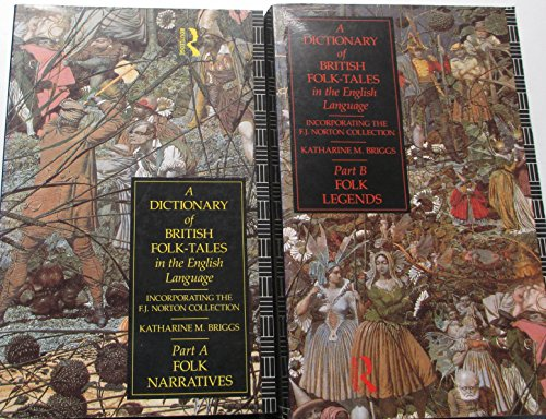 9780415066969: A Dictionary of British Folk-Tales in the English Language: Pt A - Folk Narratives, Pt B - Folk Legends
