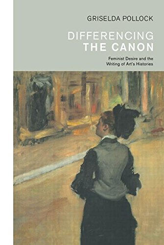 9780415066990: Differencing the Canon: Feminism and the Writing of Art's Histories (Re Visions : Critical Studies in the History and Theory of Art)