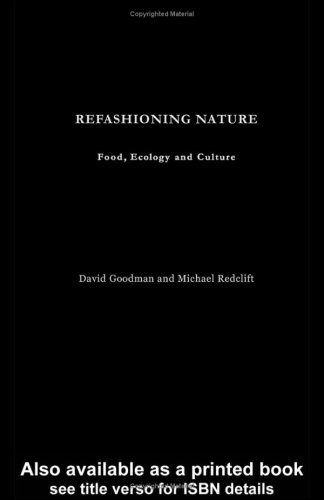 9780415067034: Refashioning Nature: Food, Ecology and Culture