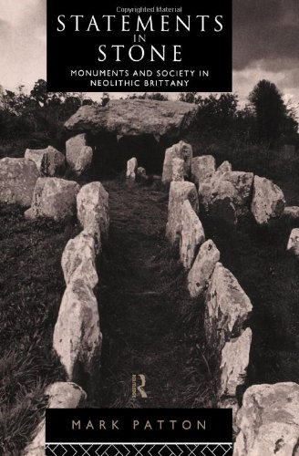 9780415067294: Statements in Stone: Monuments and Society in Neolithic Brittany